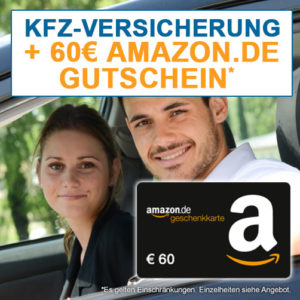 [Knaller] Neue KFZ-Versicherung + 60€ Amazon.de-Gutschein