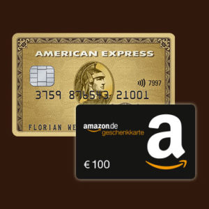 [TOP] American Express Gold Card + 100€ Amazon Gutschein