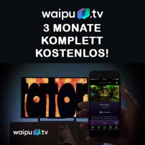 Gratis: waipu.tv für drei Monate kostenlos testen (IPTV Streaming)