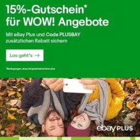 15% Gutschein für viele Ebay Plus-Artikel (WOW-Angebote)
