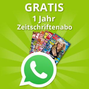 [Knaller] GRATIS Jahresabo nach Wahl für die WhatsApp Anmeldung
