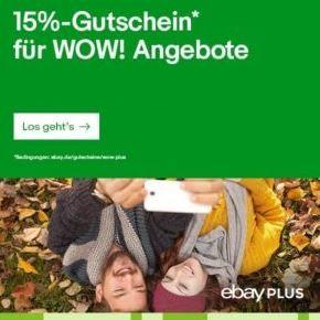 [TOP] 15% Gutschein für viele Ebay Plus-Artikel (bzw. WOW-Angebote)