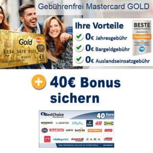 Gebührenfreie Mastercard Gold 💳 + 40€ BestChoice-Gutschein