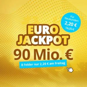 [Knaller] Für Neukunden: 8 Felder für den Eurojackpot für 2,20€ bzw. Chancen-Paket für 4,90€