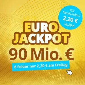 [Knaller] Für Neukunden: 8 Felder für den Eurojackpot für 2,20€ bzw. Chancen-Paket für 9,90€