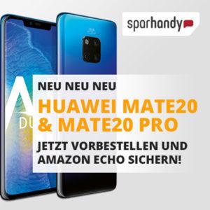 Gratis: Echo Plus / Echo Show beim Kauf des Huawei Mate 20 (Pro)