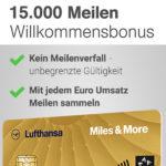 TOP ✈️ 15.000 Meilen für die Miles & More Gold Kreditkarte (mit vielen Extras)