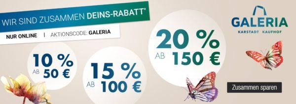 Galeria Kaufhof bis zu 20 Prozent Sofort Rabatt