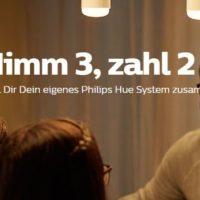 Philips Hue  3 fuer 2 Aktion auf ausgewaehlte Produkte 1