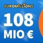 🍀 Euro Millions System-Chance XL mit 108 Mio € Jackpot (auch für BK)