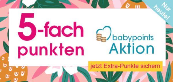 Babymarkt 5 fach Babypoints