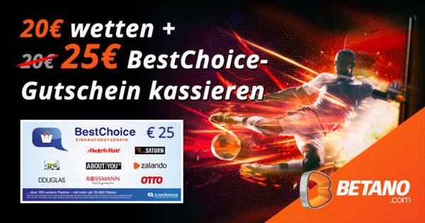 betano bonus 25e bestchoice gutschein gratis 1 600x315 1