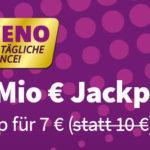 30% Rabatt auf KENO mit 1 Mio. € Hauptgewinn 🍀 (auch für BK)