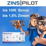 TOP 💰 Bis zu 135€ Bonus + bis 1,8% Zinsen für Zinspilot Tages-/Festgeld
