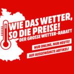 MediaMarkt Temperatur-Rabatt ⛅ z.B. jetzt 25% Rabatt (auf ausgewählte Artikel)