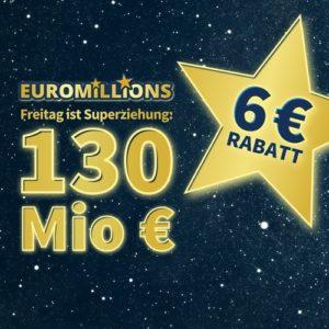 EuroMillions: 130 Mio. € Jackpot 💰🍀 Gratis-Tipp / 3 Felder für 3€ (für Neukunden)