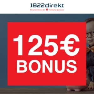 125€ Bonus für 1822direkt Depot 🎉📈 für mind. 2 Orders ab je 4,95€