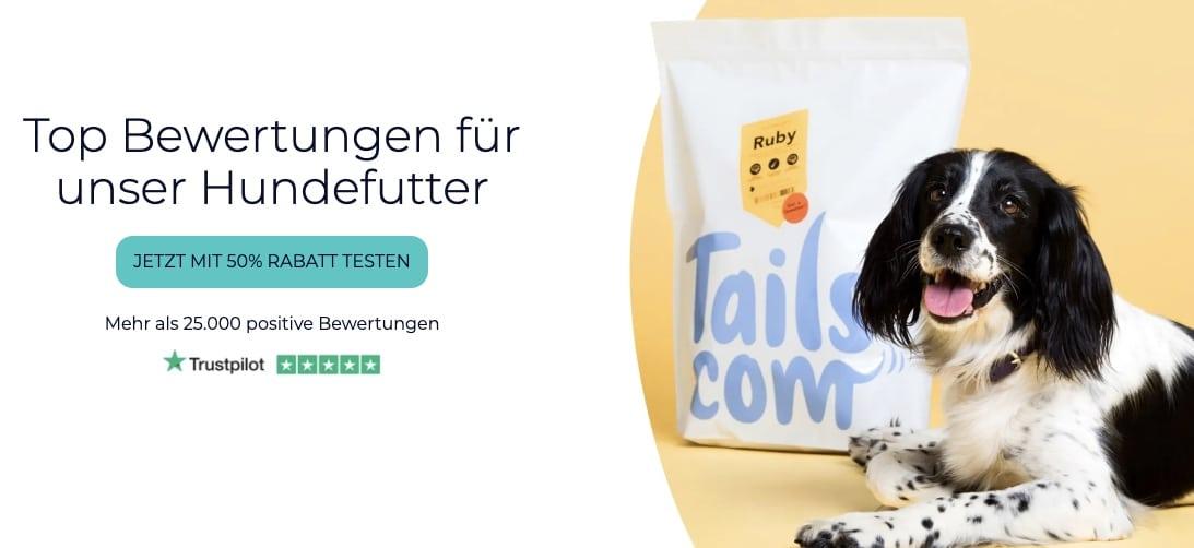 Bewertungen  Hundefutter mit hoher Qualitaet  tails.com 2021 04 19 1
