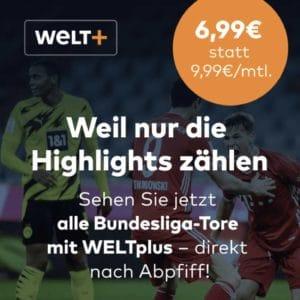 """12 Monate """"WELTplus"""" für 6,99€ mtl. (Bundesliga Highlights direkt nach Abpfiff!)"""