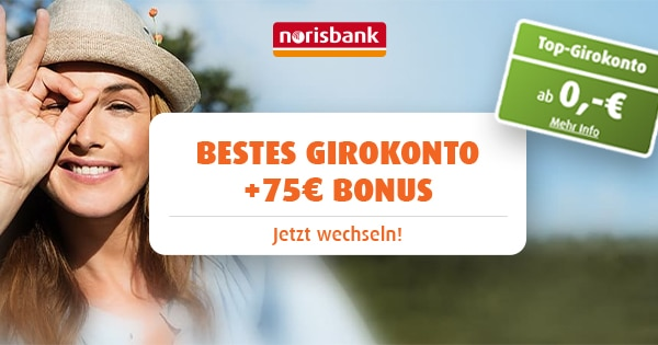 norisbank 75 bonus uebersicht