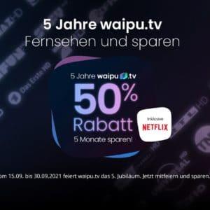 [Günstiger als Netflix] 📺🍿 5 Monate waipu.tv Perfect Plus / + Netflix mit 50% Rabatt (mtl. kündbar)