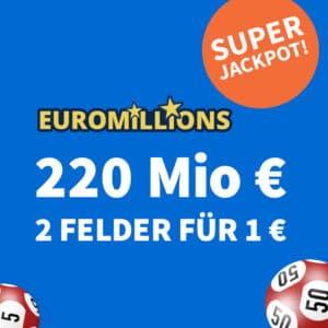 [Rekord] 220 Mio. € EuroMillions-Jackpot 💰🍀 2 Felder für 1€, GRATIS-Tipp & mehr (für Neukunden)