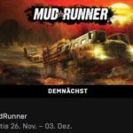 """Vorankündigung GRATIS Spiel """"MudRunner"""" + 19 weitere Spiele im Epic-Games-Store vom 26.11.20 - 17:00 Uhr bis 03.12.20 16:59 Uhr"""