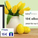Gratis 15€ Geschenkkarte zum Tolino Shine 3 bei Thalia