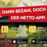 [Netto Marken-Discount] 1 € Sofortrabatt ab 15€ Einkauf bei Bezahlung mit der Netto-App