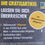 Gratisartikel mit der EDEKA App (Tafel Schokolade, o.ä.)