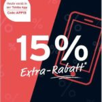 15% Extra-Rabatt (*auch auf Tonies!*)  bei Tchibo in der App