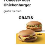🍔 GRATIS: Cheeseburger / Chickenburger über McDonald's App (ggf. personalisiert)