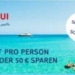TUI: 100€ oder 50€ je Person sparen