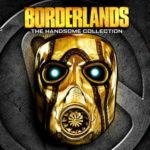 Borderlands: The Handsome Collection im PlayStation Store reduziert
