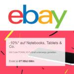 Bei eBay bekommt ihr 10% Rabatt auf Notebooks, Tablets & Co.