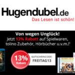 Bis Montag bei Hugendubel 13% Rabatt auf Spielwaren, Filmen, Musik u.v.m.