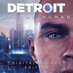detroit become human digital deluxe edition fuer nur e3999 statt e6999 im ps store