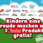 GRATIS: 1 Kinder Produkt am 20.09.