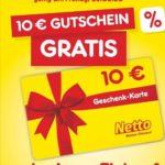 Gratis 10€ Geschenkkarte bei einem Einkauf von 100€ 🤩 (Netto MD nur am 28.02)