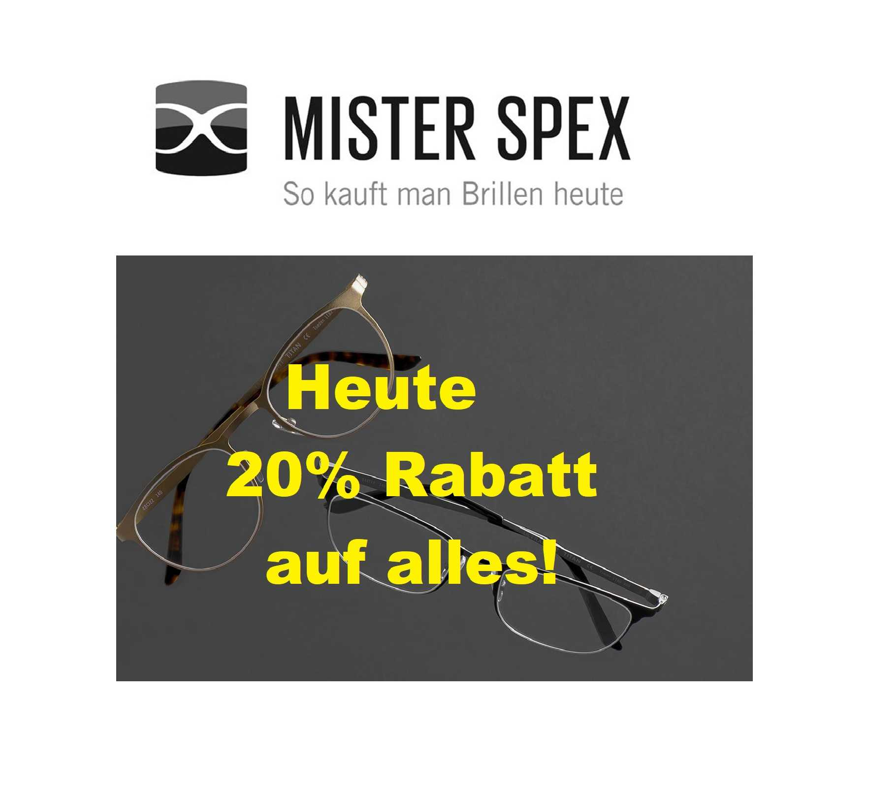 mister spex 20 rabatt auf alles mytopdeals. Black Bedroom Furniture Sets. Home Design Ideas