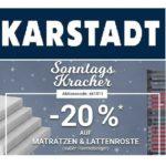 Karstadt Sonntagskracher: 20% Rabatt auf Matratzen & Lattenroste