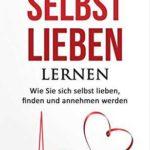 Kindle EBook : Sich selbst lieben lernen