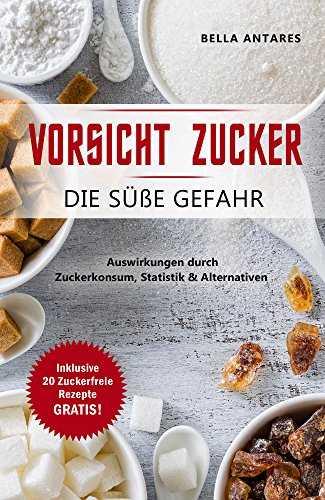 kindle rezepte ebook gratis 1 rezeptebuch und 2 ratgeber zum thema zuckerfrei