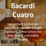 Gratis: Bacardi Cuatro 50ml mit Alexa oder Google Assistant