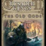 Kostenlos DLC The Old Gods für Crusader Kings 3