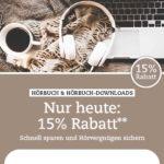 15% Rabatt auf Hörbücher und Hörbuch-Downloads bei Thalia.de