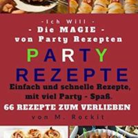 party rezepte einfach und schnelle rezepte