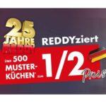 REDDY: über 500 Musterküchen zum 1/2 Preis!