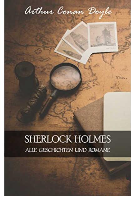 sherlock holmes alle geschichten und romane kindle kostenlos