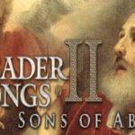 """STEAM-Vorankündigung: """"Crusader Kings II: Sons of Abraham"""" (DLC) kostenlos"""